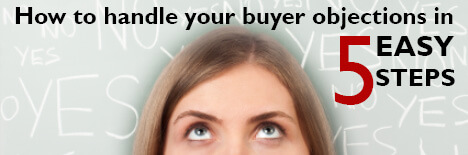 Handling real estate buyer objections